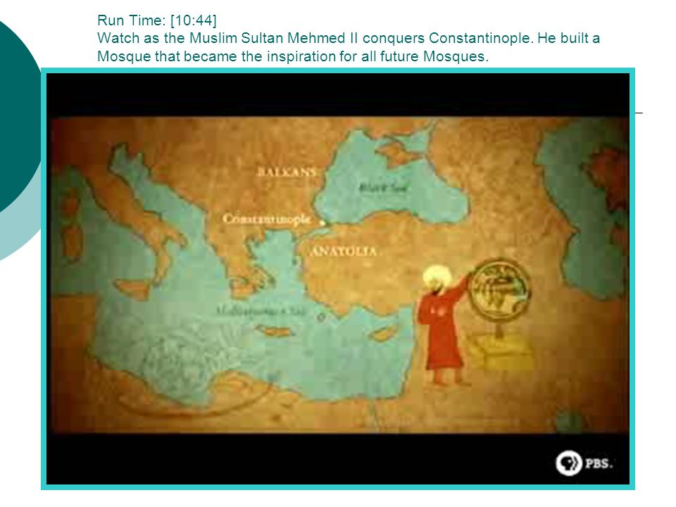 Run Time: [10:44] Watch as the Muslim Sultan Mehmed II conquers Constantinople.
